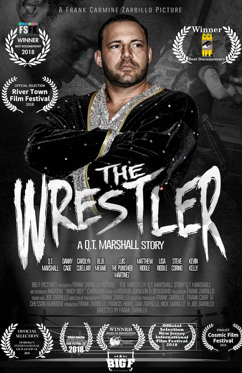 THE WRESTLER: A Q.T. MARSHALL STORY*